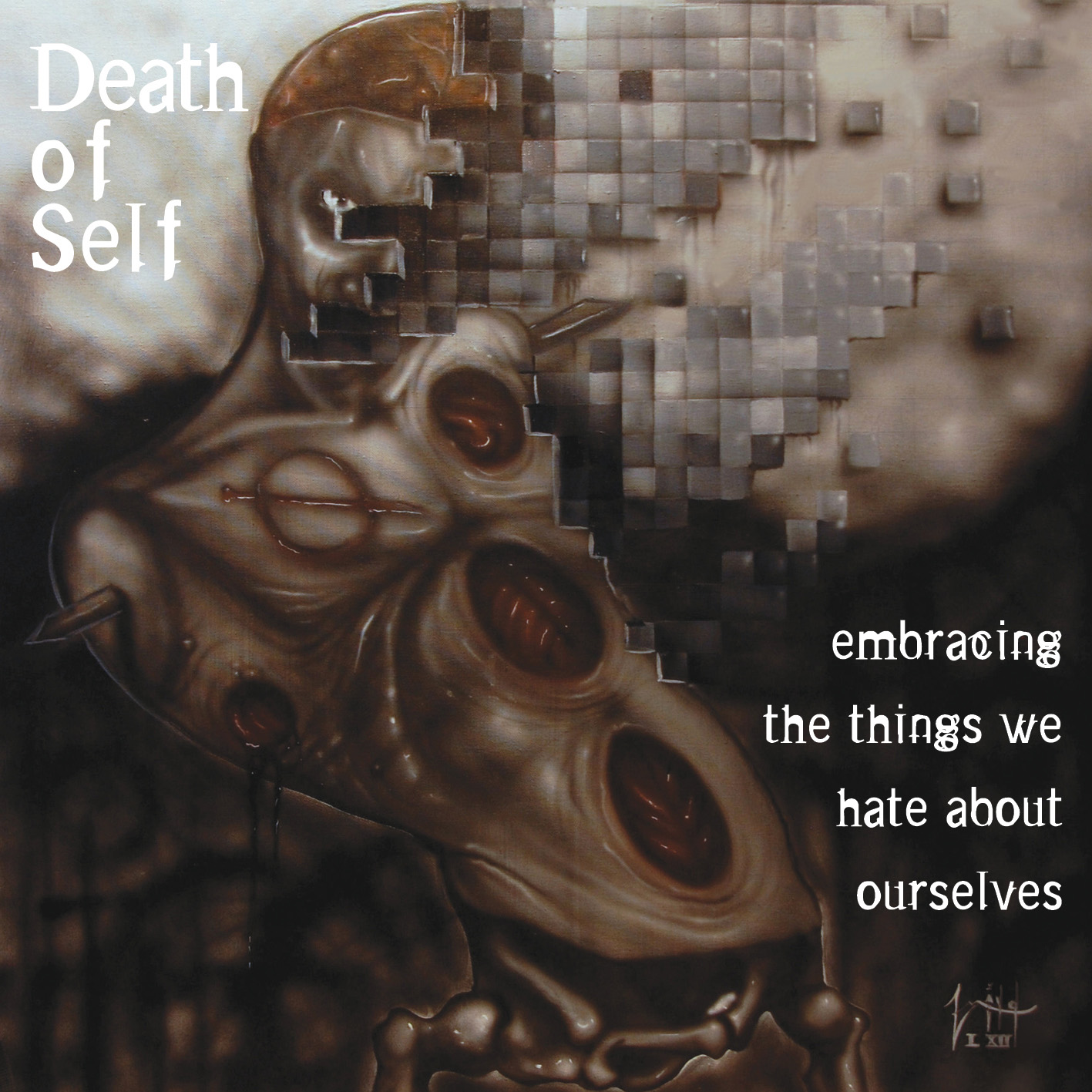 death of self - embracing the things we hate about ourselves