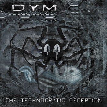 dym - the technocratic deception